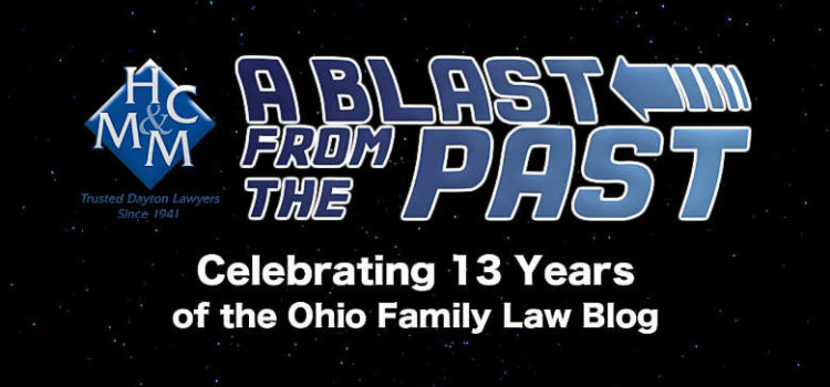 Blast from the past 13 years Ohio Family Law Blog